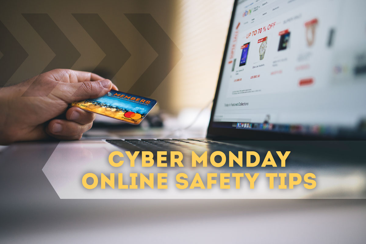 Cyber Monday Online Safety Tips