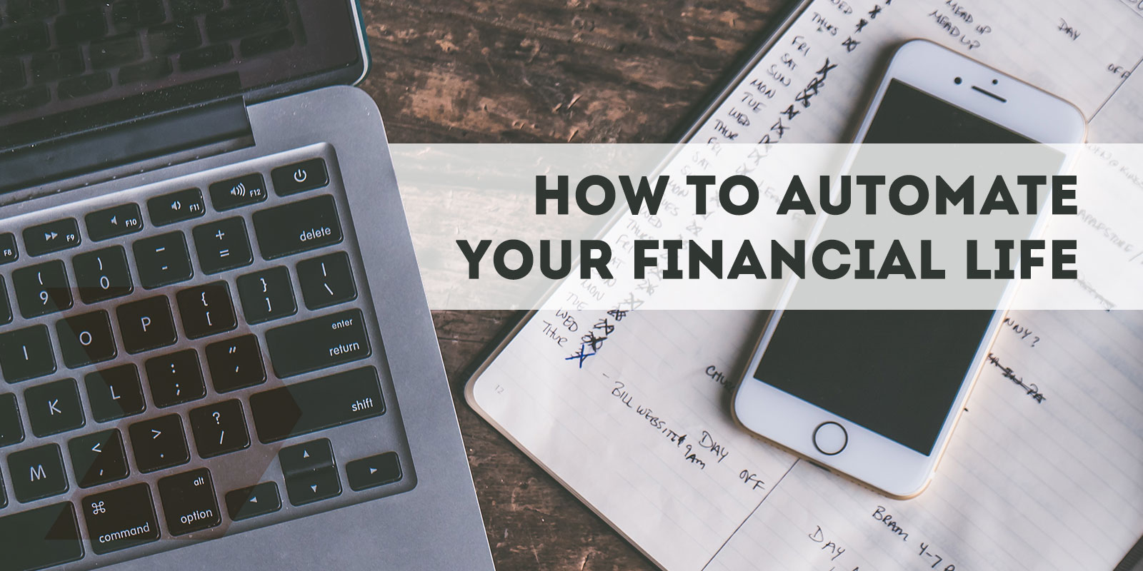 How To Automate Your Financial Life