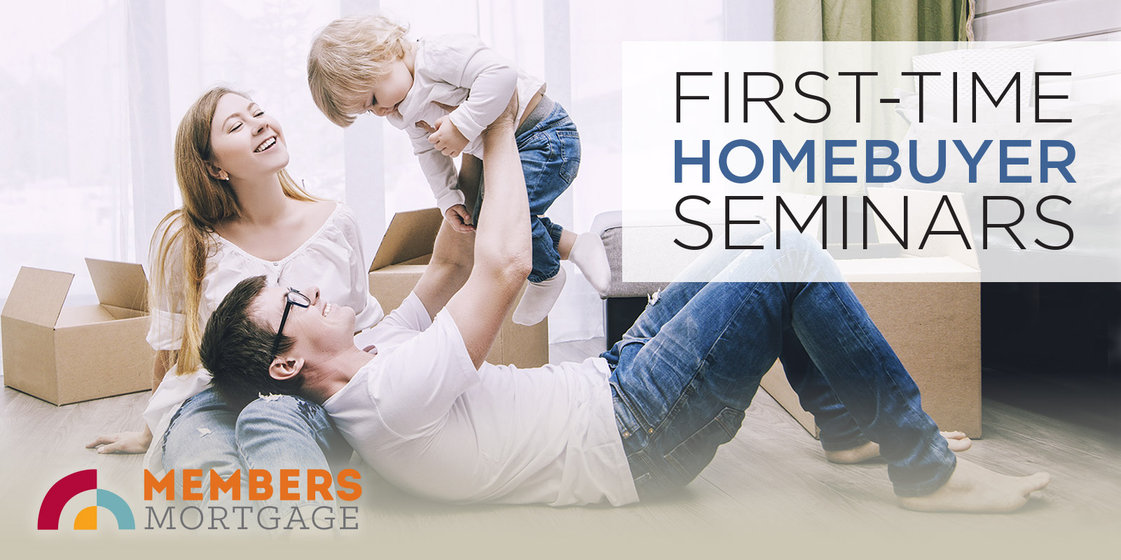 First-Time Home Buyer Seminars